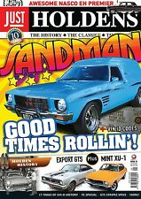 JUST HOLDENS Issue 25 - '70s GOOD TIMES! SANDMAN, MONARO GTS & TORANA XU1