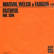 """MARVIN, WELCH & FARRAR – Faithful (1971 VINYL SINGLE 7"""" DUTCH ONLY PS)"""