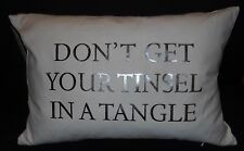 Pillow Don't Get Your Tinsel In A Tangle 12 x 18 Christmas White Silver New