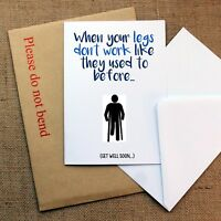 """Legs Don't Work"" Funny Joke Get Well Soon Card for Broken Leg, Gout, Injury Fun"