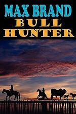 Bull Hunter (Paperback or Softback)