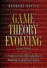 Game Theory Evolving: A Problem-Centered Introduction to Modeling Strategic Inte