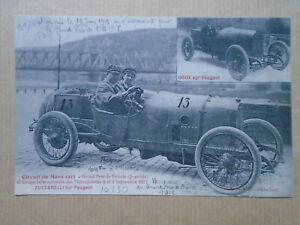 CPA - CIRCUIT DU MANS 1912 - ZUCCARELLI - GOUX - PEUGEOT - GRAND PRIX DE FRANCE