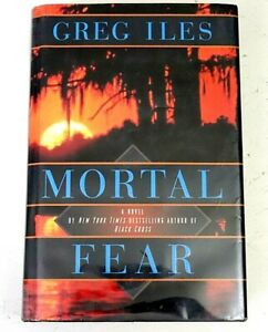 Mortal Fear by Greg Iles 1997 Hardcover DJ Ex-Library Thriller Mystery