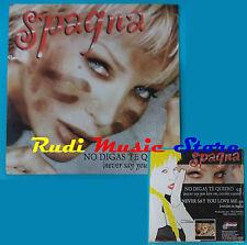 CD Singolo SPAGNA No Digas te Quiero CD-1619 SPAIN 2002 CARDSLEEVE(S16)