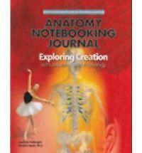Exploring Creation with Human Anatomy and Physiology Notebooking Journal by...