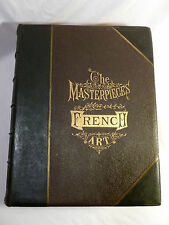 THE MASTERPIECES OF FRENCH ART VOL. I 1883 - LOUIS VIARDOT. VG Condition