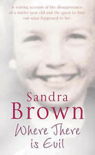 Where There is Evil by Sandra Brown (Paperback, 2006)