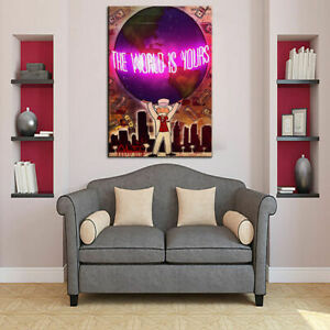 Reprint FOR The world is yours Oil Painting On HD Canvas Urban Art Poster