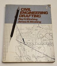 CIVIL ENGINEERING DRAFTING By Roy H. Wirshing *GOOD Condition*