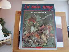 LE NAIN ROUGE LES SEPT BOURREAUX T1 EO 1985 TTBE BORDES