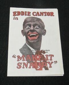 1922 Make it Snappy Eddie Cantor Vaudeville Winter Garden's New York Apollo RARE