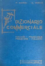 Dizionario commerciale: italiano-francese francese-italiano.