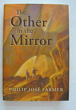 THE OTHER IN THE MIRROR - PHILIP JOSE FARMER (2009) 1st HBDJ