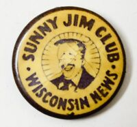 Vtg Sunny Jim Fan Club Wisconsin News Newspaper Journalist Pin Antique Pinback