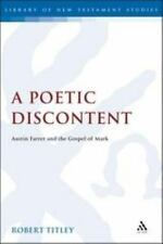 The Library of New Testament Studies: A Poetic Discontent : Austin Farrer and...