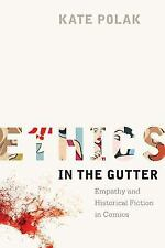 Studies in Comics and Cartoons: Ethics in the Gutter : Empathy and Historical...