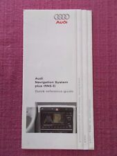 AUDI SAT NAV NAVIGATION SYSTEM plus (RNS-E) QUICK REFERENCE - NOT HANDBOOK 5757