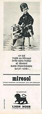PUBLICITE ADVERTISING  1963    LION NOIR    MIROSOL