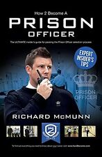 How 2 Become a Prison Officer: The Insiders Guide New Paperback Book Richard McM