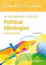 A2 Political Ideologies Exam Revision Notes 2nd Edition (A2 Government & Polit,
