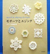 Motif & Edging Designs /Japanese Crochet-Knitting Craft Pattern Book