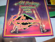 "7"" THE RESPECTABLE BAND ALL THE WAY GROOVING WITH YOU EX/EX+"