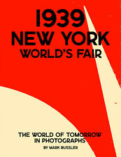 1939 New York World's Fair: The World of Tomorrow in Photographs book *NEW*