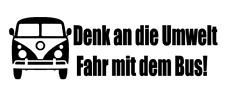 Aufkleber Denk an die Umwelt Fahr Bus Auto Sticker Tuning JDM OEM VAG Bulli T3
