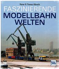 Buch Faszinierende Modellbahn Welten Rainer & Thomas Albrecht transpress