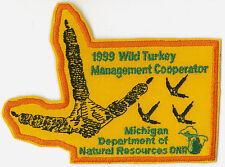 1999 MICHIGAN DNR SUCCESSFUL TURKEY HUNTER PATCH-DEER-BEAR-ELK-MOOSE-FISHING