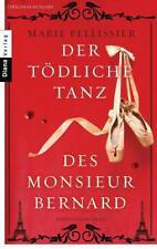 Der tödliche Tanz des Monsieur Bernard / Gardienne Lucie Bd. 2 von Marie Pelliss