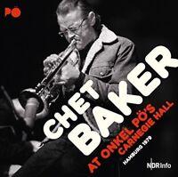 Chet Quartet Baker - At Onkel Po's Carnegie Hall Hamburg 1979 [New CD]