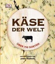 Käse der Welt (2011, Gebundene Ausgabe)
