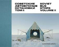 2: Soviet Bus Stops Volume II by Christopher Herwig, NEW Book, FREE & Fast Deliv