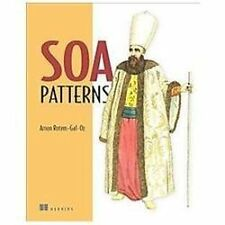 SOA Patterns: By Rotem-Gal-Oz, Arnon