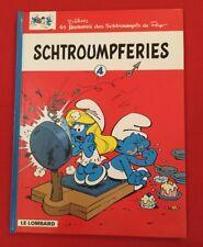 SCHTROUMPFS 4 SCHTROUMPFERIES PEYO 1999 LOMBARD TB ÉTAT BD BANDE DESSINÉE