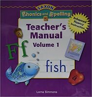 Kindergarten Saxon Phonics and Spelling Teachers Manual Edition Volume 1 Grade K