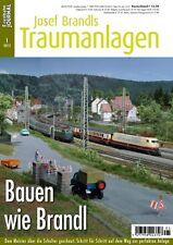 Eisenbahn Journal - Bauen wie Brandl - Josef Brandl Traumanlagen