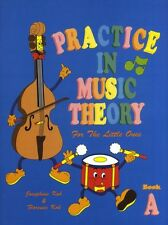 Practice In Music Theory For The Little Ones Kids Children Learn to Play Book A