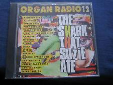 Various - Organ Radio 12 - The Shark That Suzie Ate. CD Album. 2000