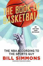 NEW The Book of Basketball: The NBA According to The Sports Guy by Bill Simmons