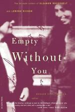 Empty Without You: The Intimate Letters of Eleanor Roosevelt and Lorena Hickok