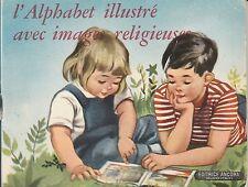 1960 - LIVRE FRANCAIS POUR ENFANT - L'ALPHABET ILLUSTRÉ AVEC IMAGES RELIGIEUSES