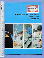 PRIMUS LIGHT INDUSTRIAL APPLIANCES FOR LP GAS BROCHURE 1970 4 PAGES 30 X 21 CM