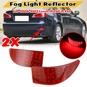 For Lexus IS250 IS350 2006-2013 LED Rear Bumper Reflector Tail Fog Brake