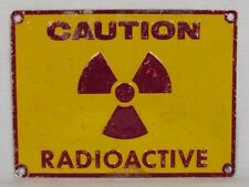 Vintage Metal Caution Radioactive Sign from High School Fallout Shelter