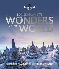 Lonely Planet's Wonders of the World by Lonely Planet (Hardcover, 2019)