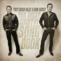 TROY CASSAR-DALEY & ADAM HARVEY The Great Country Songbook CD BRAND NEW