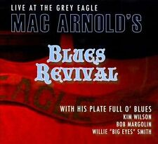"""Live at the Grey Eagle"" Mac Arnold's Blues Revival (CD 10 Tracks, Digipak 2011)"